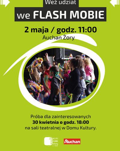 MOK i Auchan Żory zapraszają do wzięcia udziału we Flash Mobie w Auchan Żory