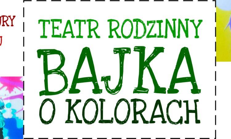 """""""BAJKA O KOLORACH czyli BAJKA, w której nie ma smoka"""""""