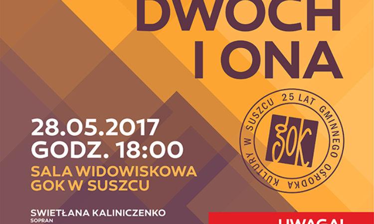 """Konieczność zmiany terminu koncertu operowo-operetkowego """"Dwóch Tenorów i Ona""""."""