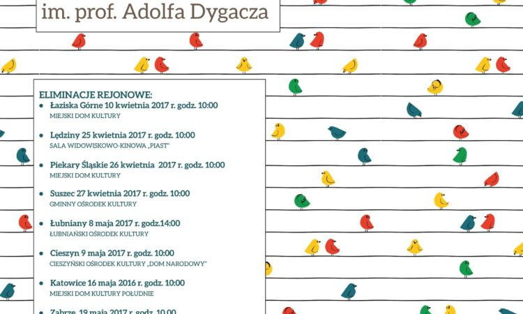 """XXIV Regionalny Przegląd Pieśni """"Śląskie Śpiewanie"""" im. prof. Adolfa Dygacza"""