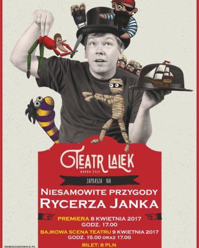 """Niesamowite przygody Rycerza Janka!"""" w wykonaniu Teatru Lalek Marka Żyły"""