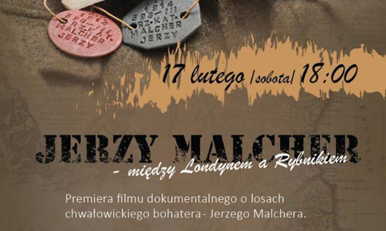 """""""Jerzy Malcher – między Londynem a Rybnikiem"""""""
